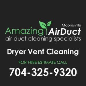 Dryer Vent Cleaning Mooresville NC